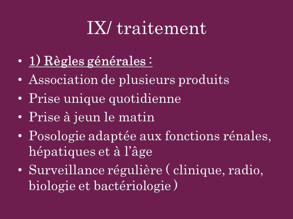 IX/ traitement 1) Règles générales : Association de plusieurs produits