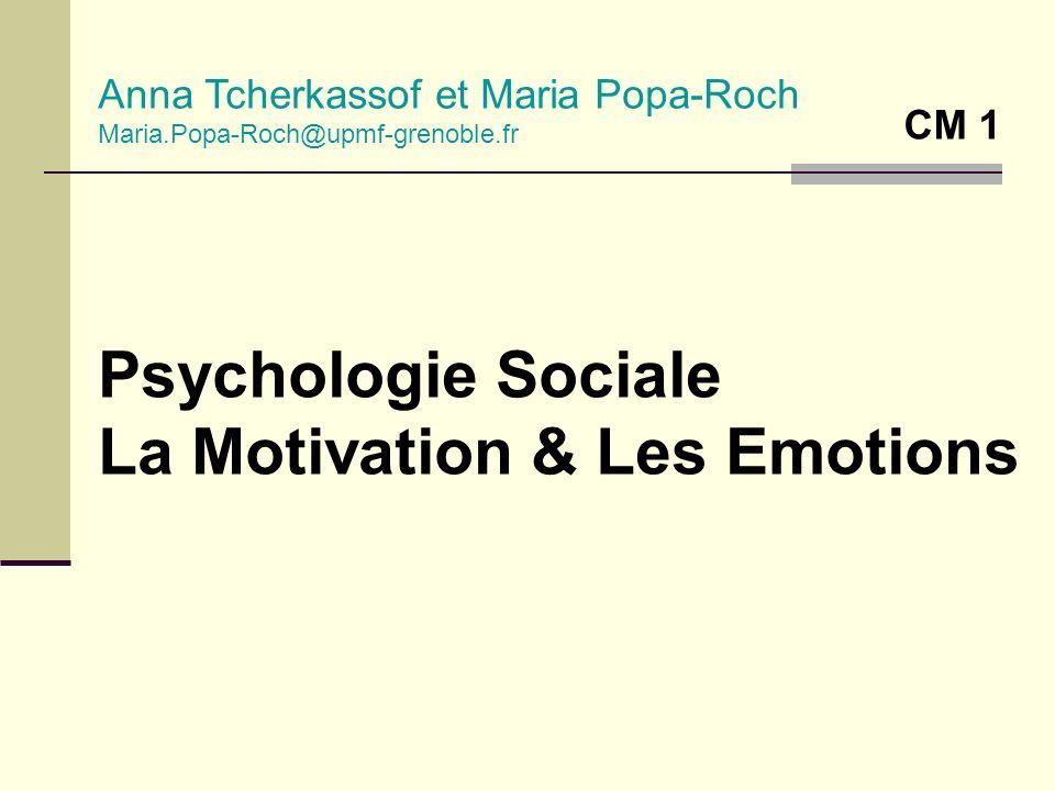 La Motivation & Les Emotions