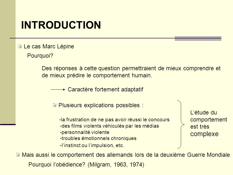 INTRODUCTION Le cas Marc Lépine Pourquoi