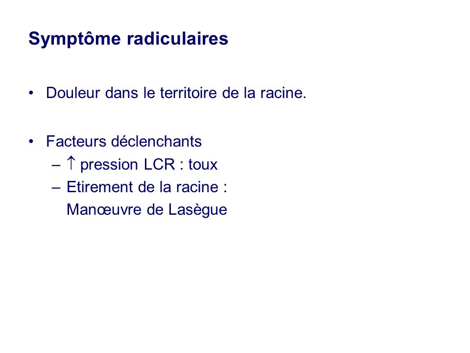 Symptôme radiculaires