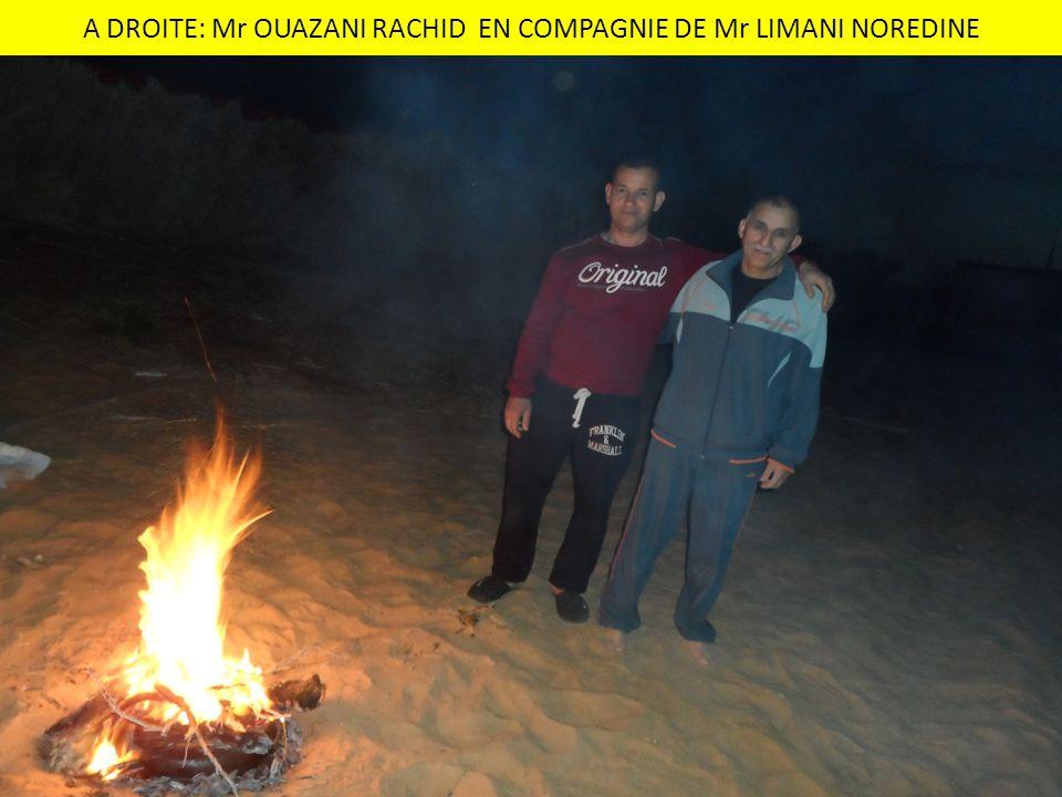 A DROITE: Mr OUAZANI RACHID EN COMPAGNIE DE Mr LIMANI NOREDINE