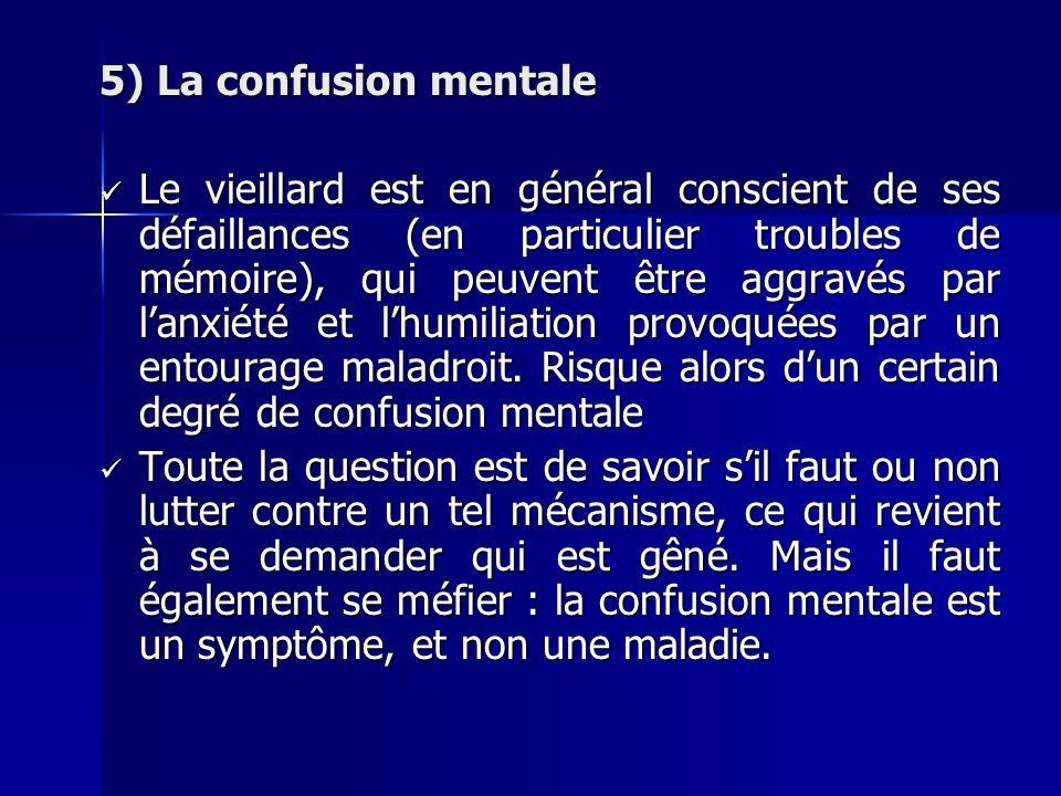 5) La confusion mentale