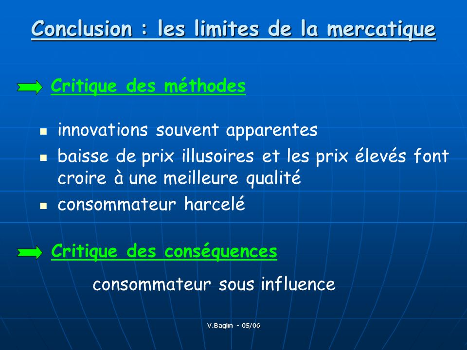 Conclusion : les limites de la mercatique