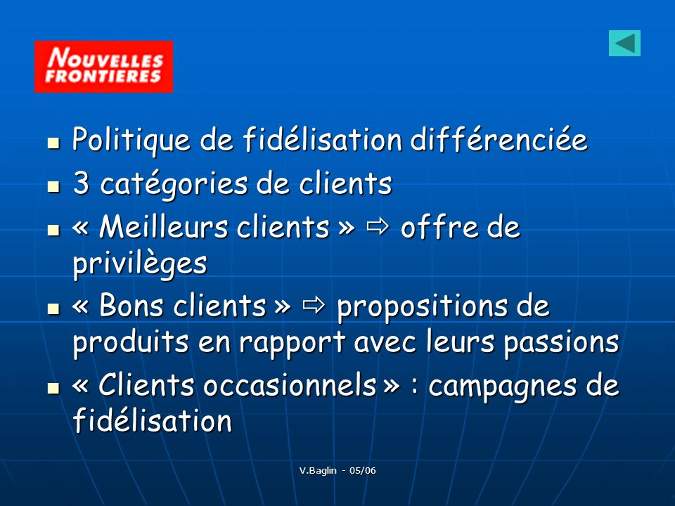 Politique de fidélisation différenciée 3 catégories de clients