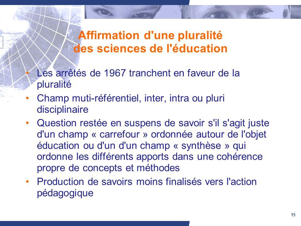 Affirmation d une pluralité des sciences de l éducation