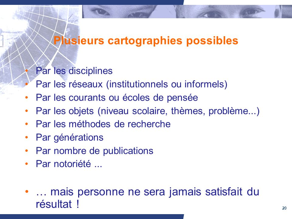 Plusieurs cartographies possibles