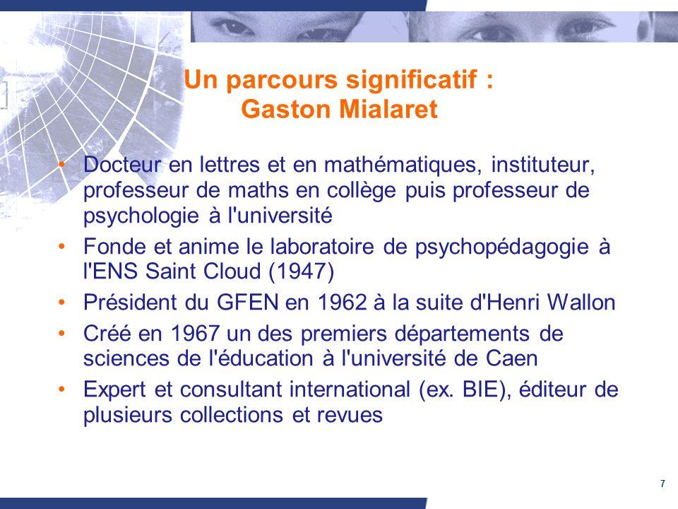 Un parcours significatif : Gaston Mialaret
