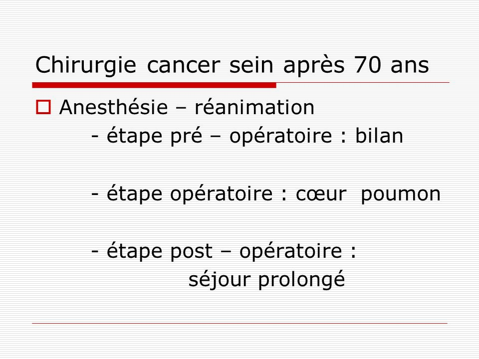 Chirurgie cancer sein après 70 ans