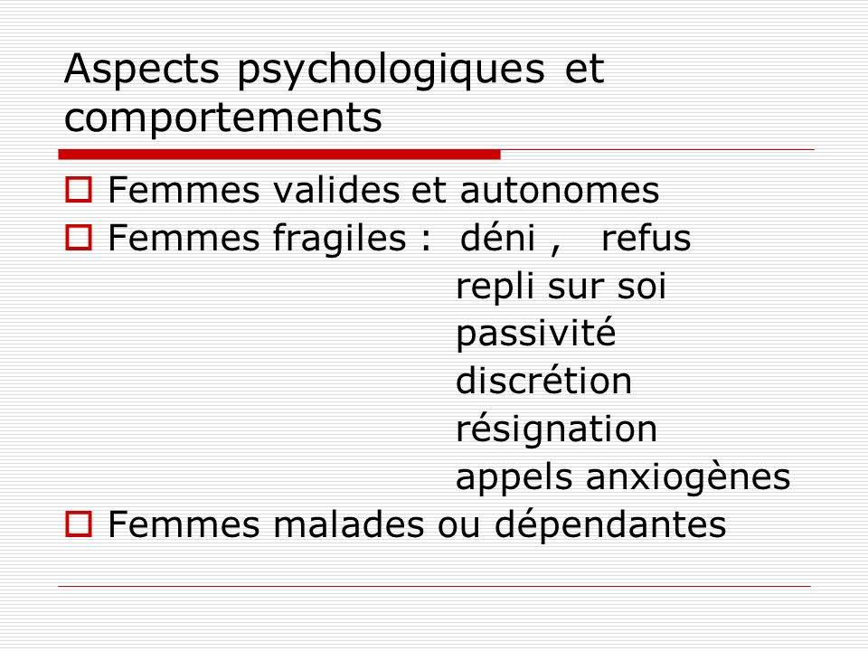 Aspects psychologiques et comportements