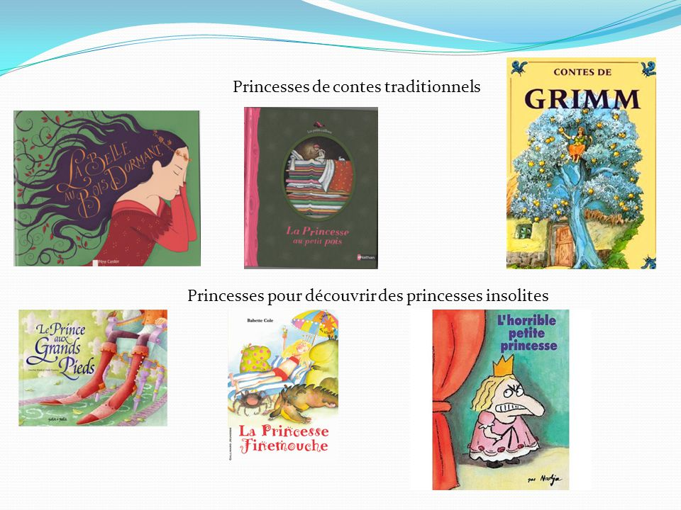 Princesses de contes traditionnels