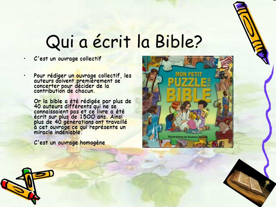 Qui a écrit la Bible C est un ouvrage collectif