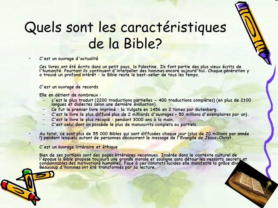 Quels sont les caractéristiques de la Bible