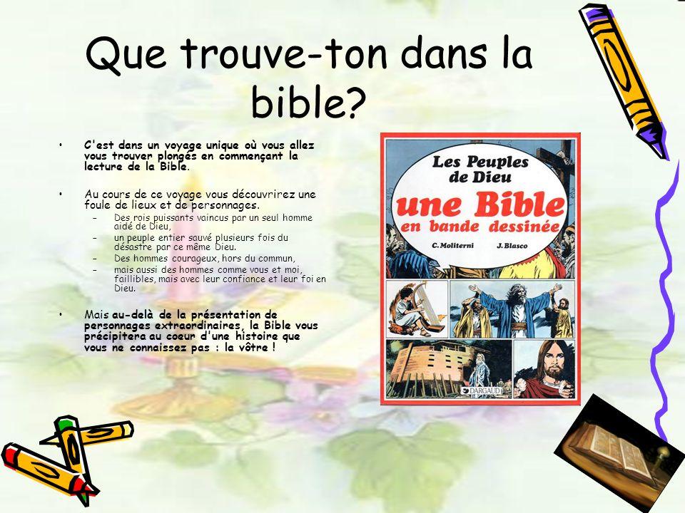 Que trouve-ton dans la bible