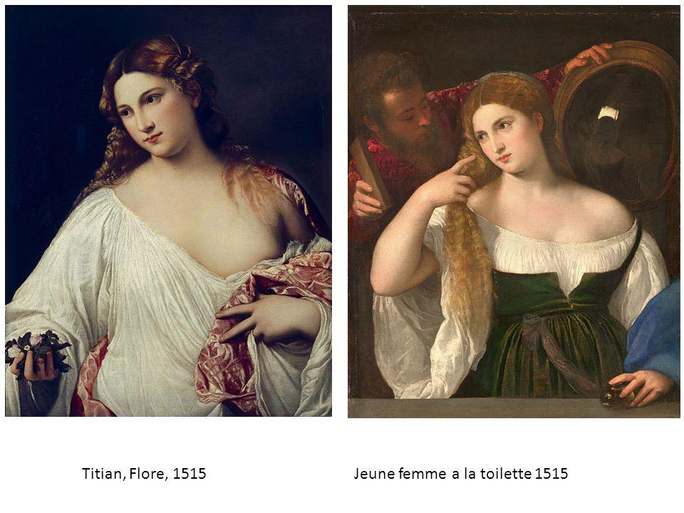 Titian, Flore, 1515 Jeune femme a la toilette 1515