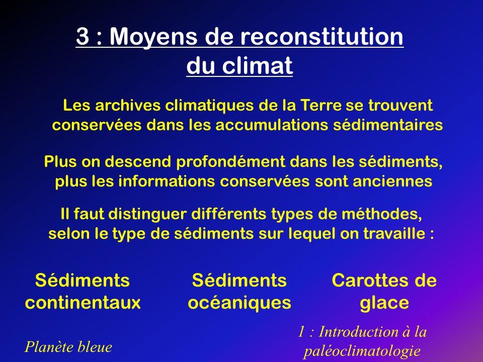 3 : Moyens de reconstitution du climat