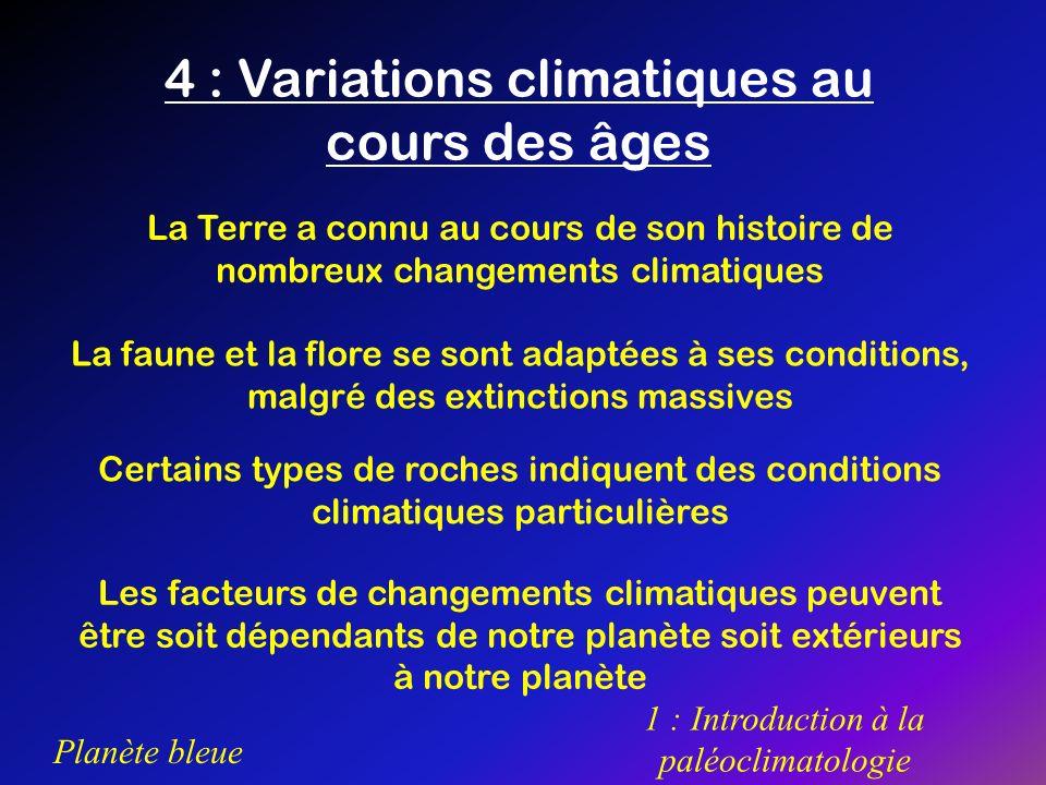 4 : Variations climatiques au cours des âges