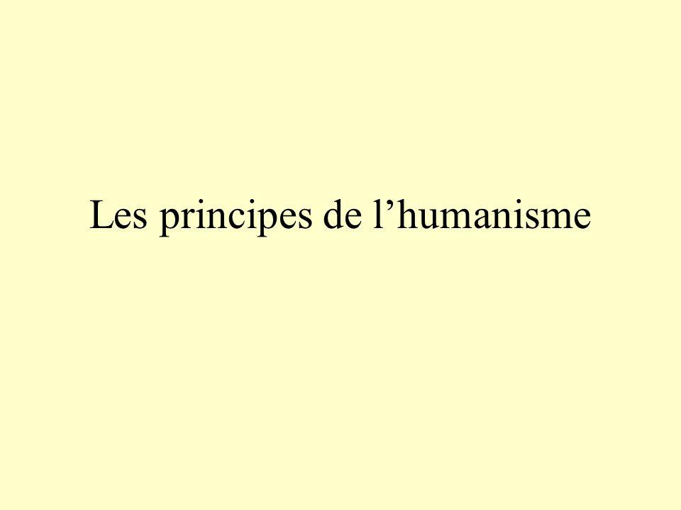 Les principes de l'humanisme