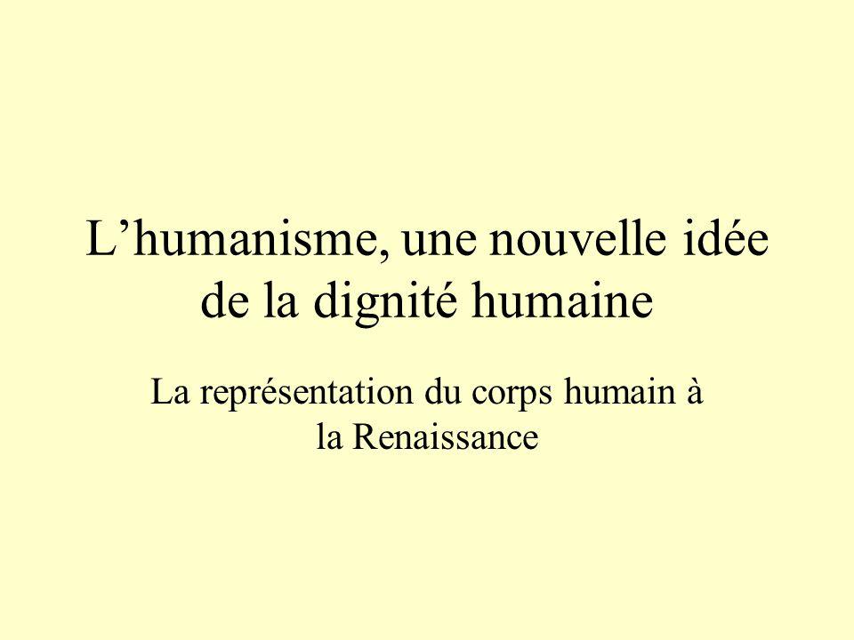 L'humanisme, une nouvelle idée de la dignité humaine