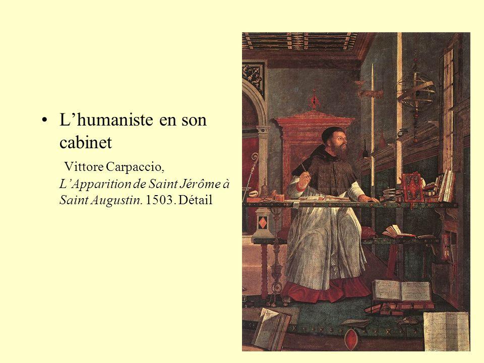 L'humaniste en son cabinet Vittore Carpaccio, L'Apparition de Saint Jérôme à Saint Augustin.