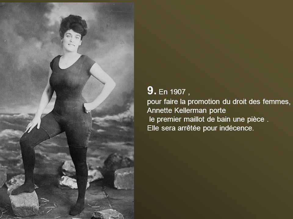 9. En 1907 , pour faire la promotion du droit des femmes,