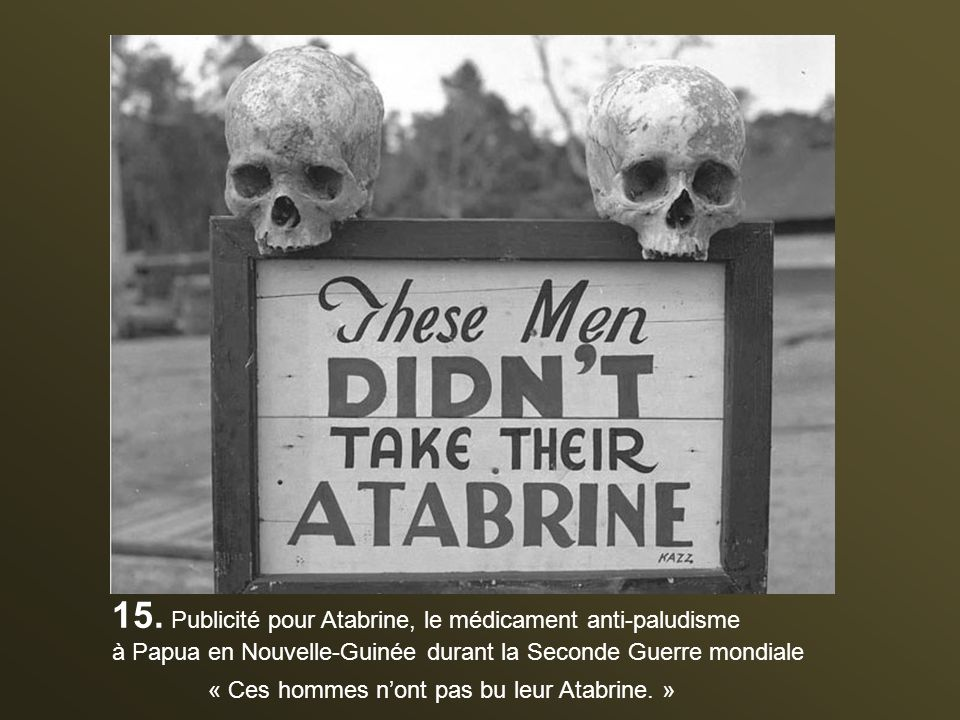 15. Publicité pour Atabrine, le médicament anti-paludisme
