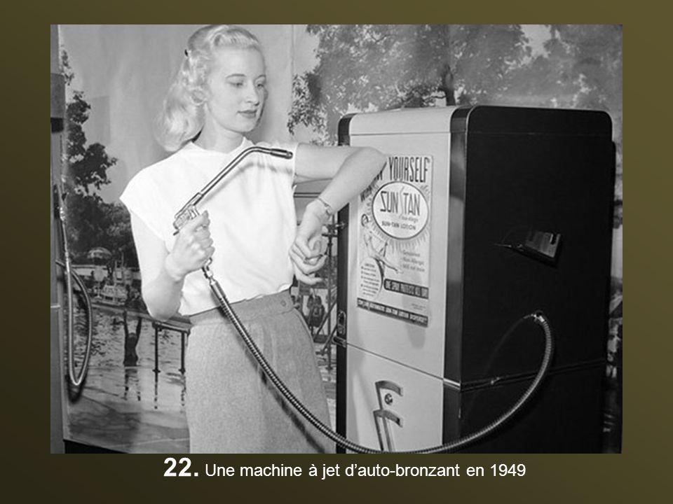 22. Une machine à jet d'auto-bronzant en 1949