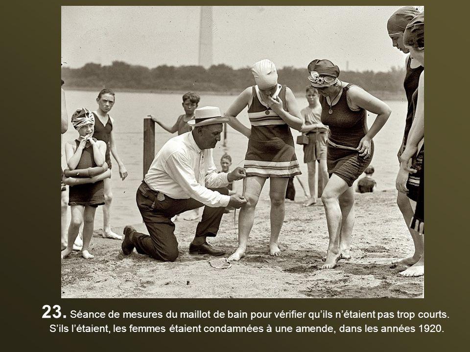 23. Séance de mesures du maillot de bain pour vérifier qu'ils n'étaient pas trop courts.