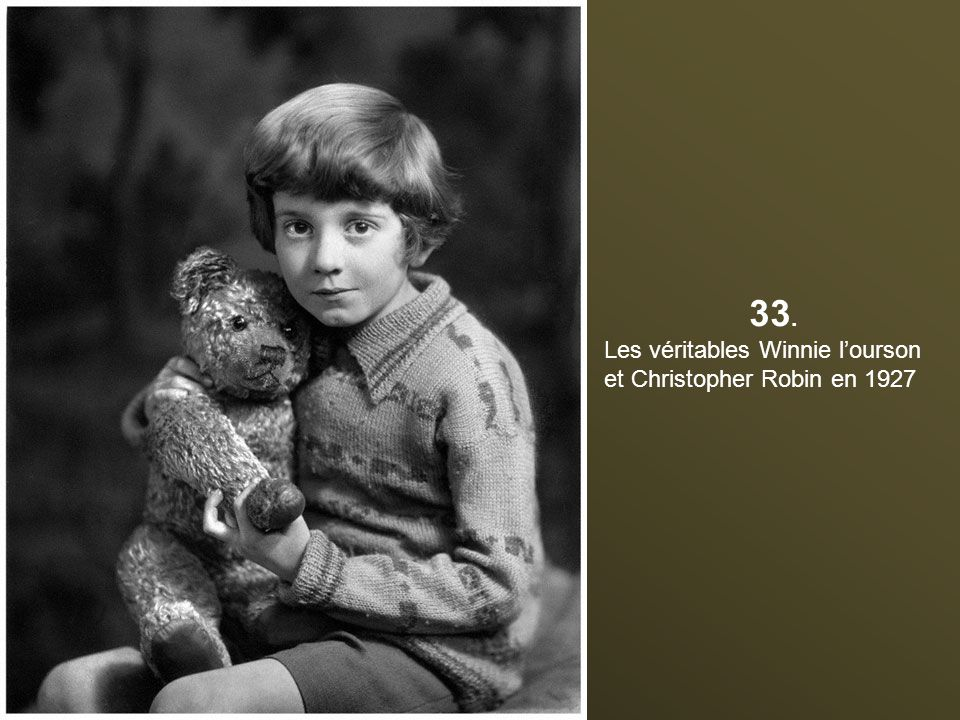 33. Les véritables Winnie l'ourson et Christopher Robin en 1927