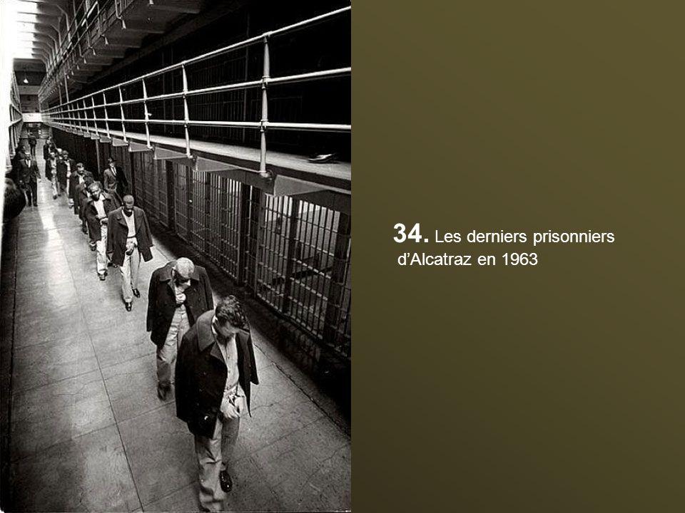 34. Les derniers prisonniers