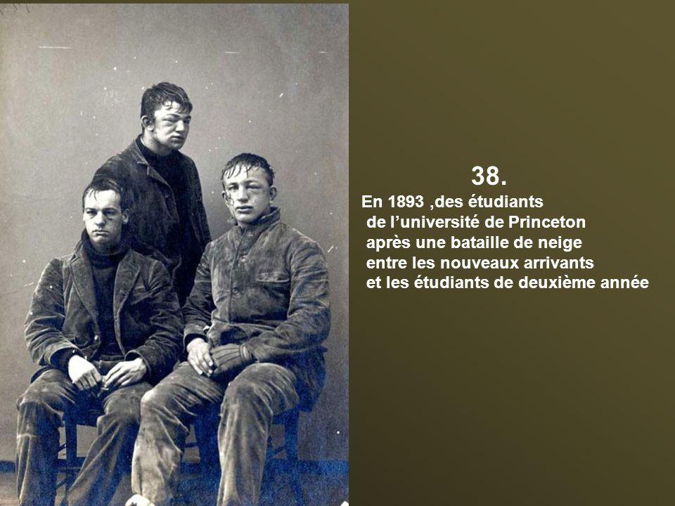 38. En 1893 ,des étudiants de l'université de Princeton