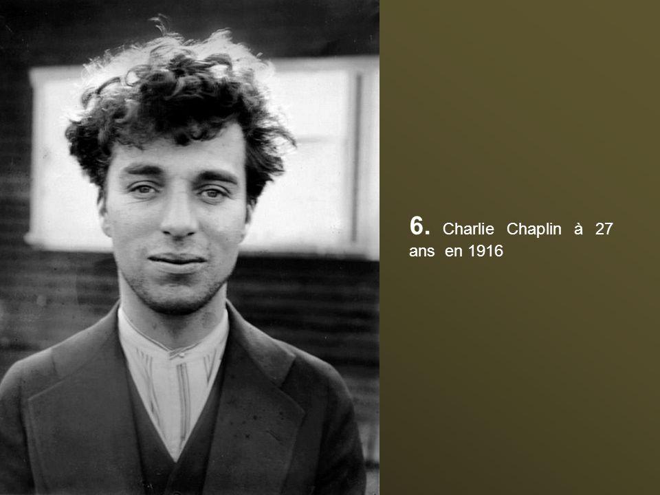 6. Charlie Chaplin à 27 ans en 1916