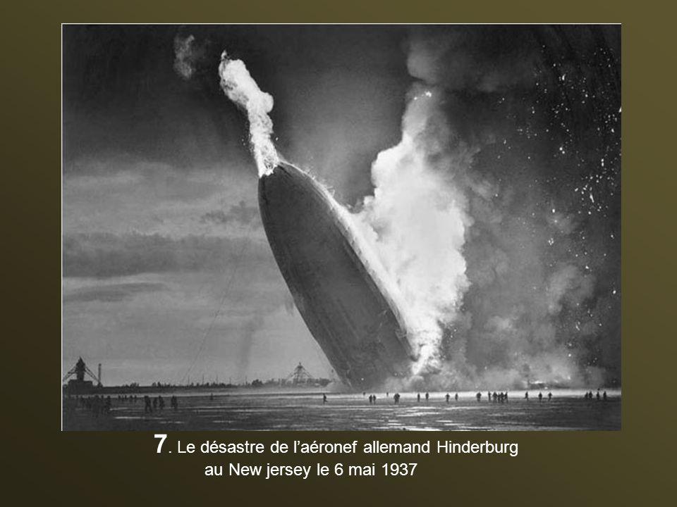 7. Le désastre de l'aéronef allemand Hinderburg