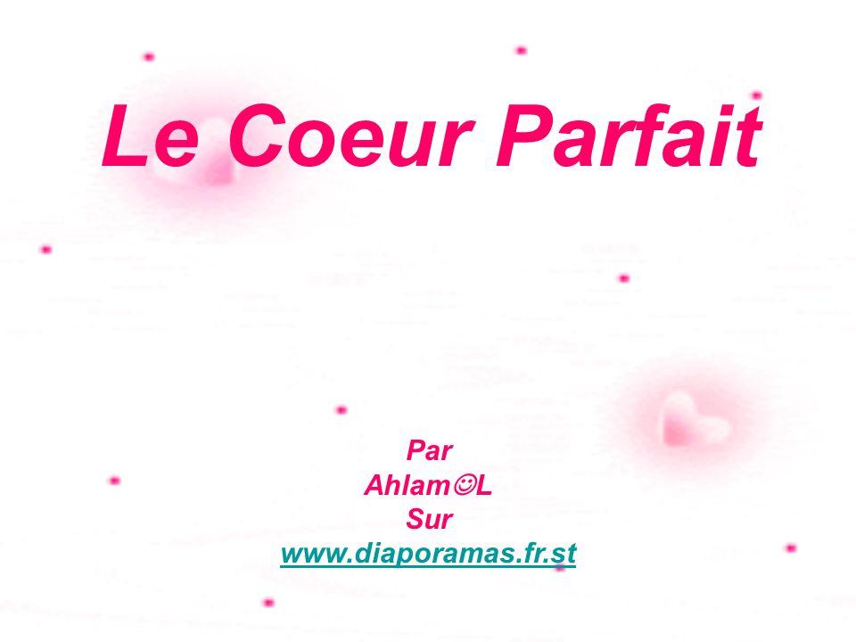 Le Coeur Parfait Par AhlamL Sur www.diaporamas.fr.st