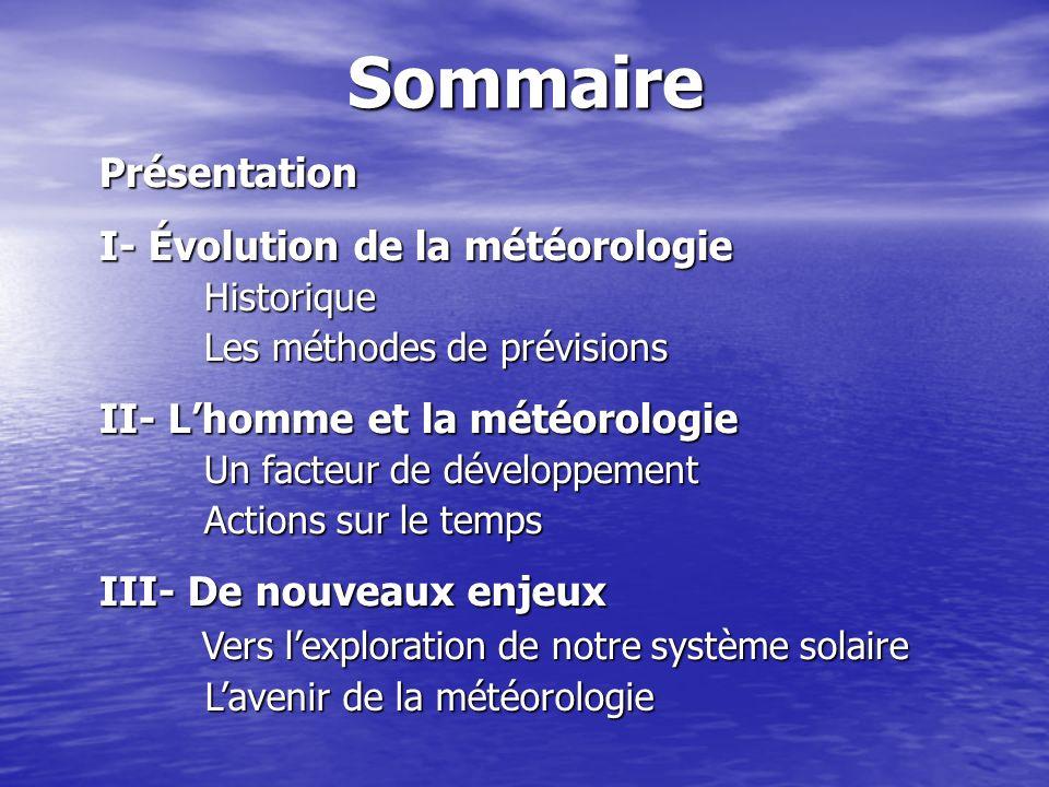 Sommaire Présentation I- Évolution de la météorologie