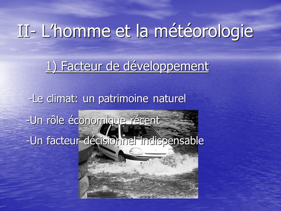 II- L'homme et la météorologie