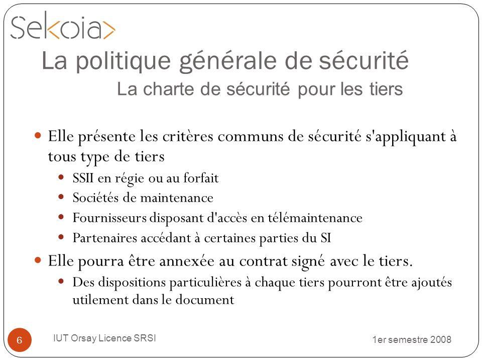 La politique générale de sécurité