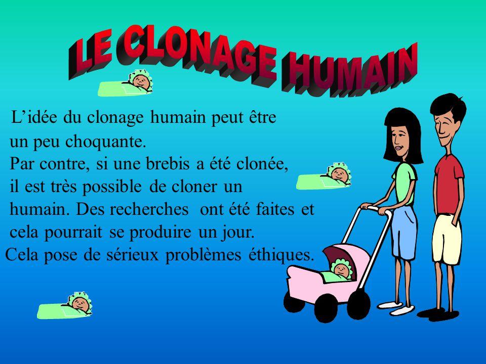 L'idée du clonage humain peut être