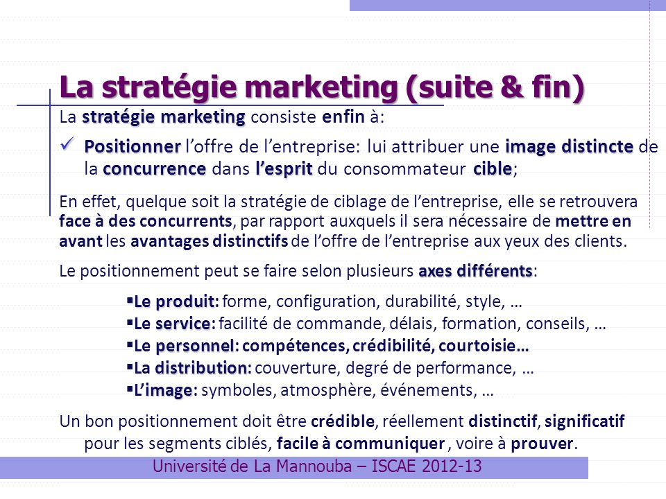 La stratégie marketing (suite & fin)