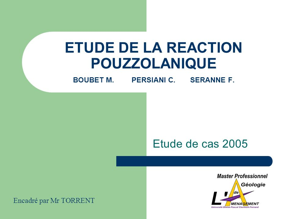ETUDE DE LA REACTION POUZZOLANIQUE BOUBET M. PERSIANI C. SERANNE F.