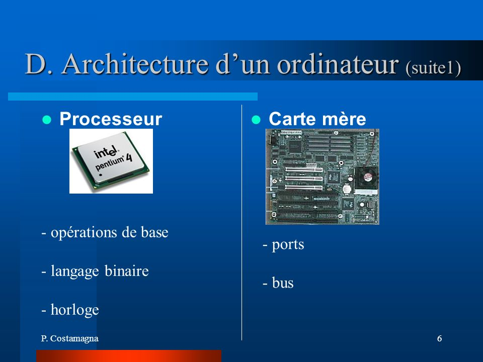 D. Architecture d'un ordinateur (suite1)