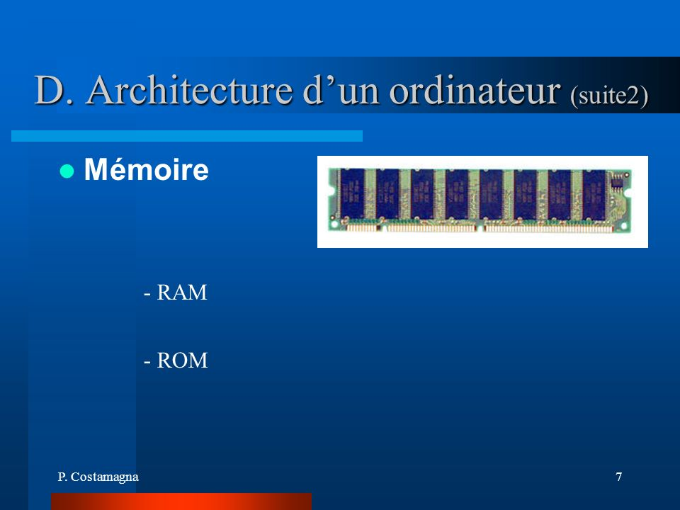 D. Architecture d'un ordinateur (suite2)
