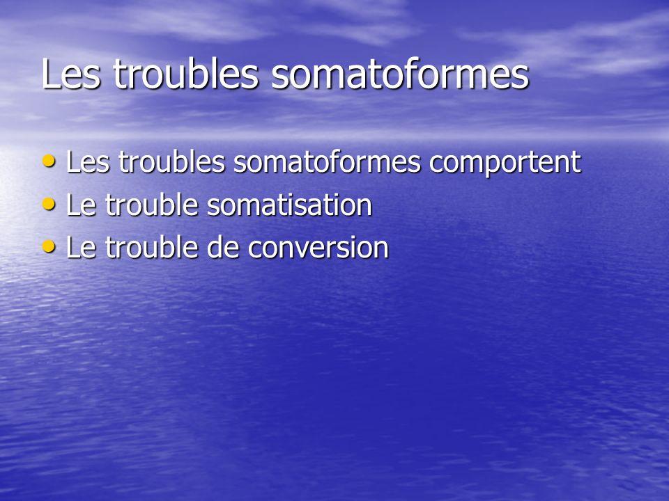 Les troubles somatoformes