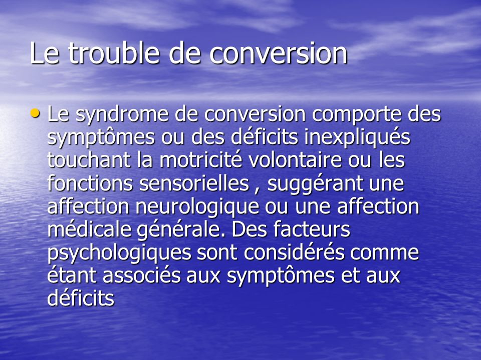Le trouble de conversion