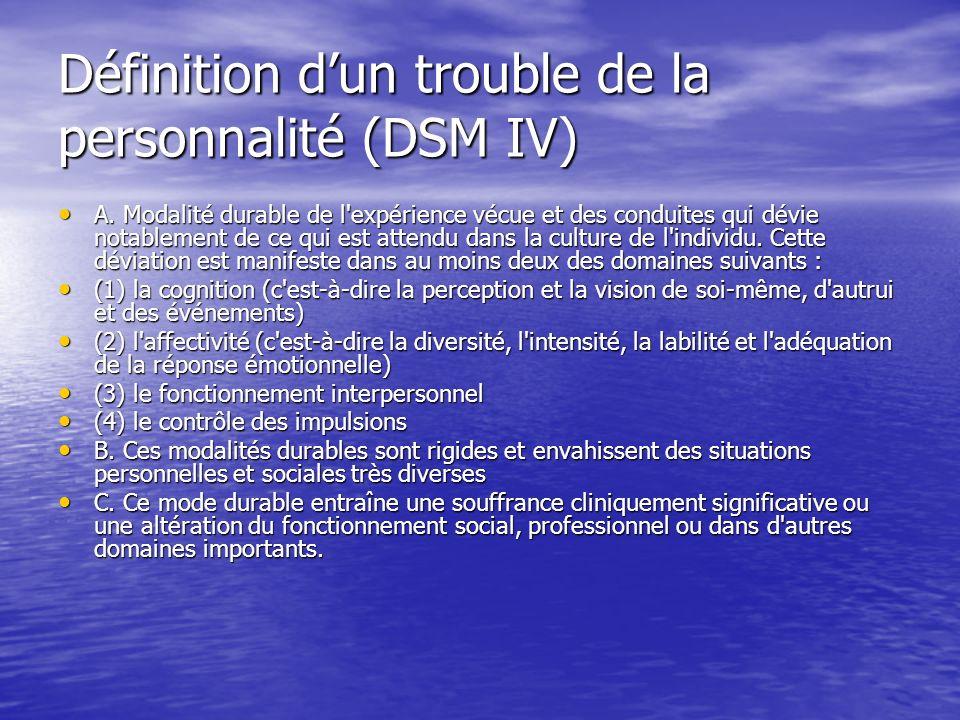 Définition d'un trouble de la personnalité (DSM IV)