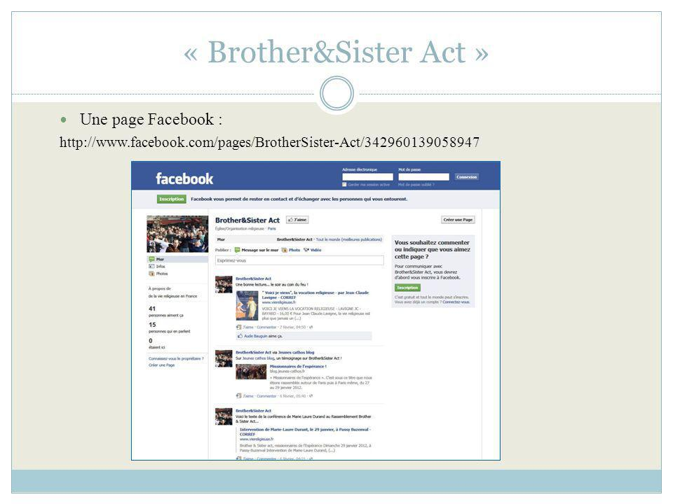 « Brother&Sister Act » Une page Facebook :