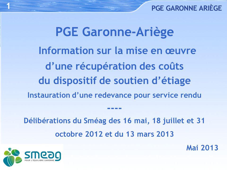 1 PGE Garonne-Ariège Information sur la mise en œuvre d'une récupération des coûts du dispositif de soutien d'étiage.