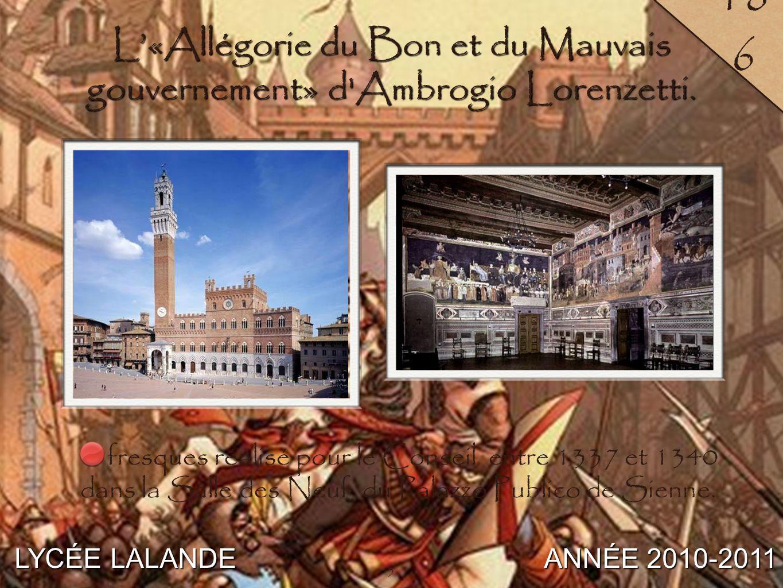 L'«Allégorie du Bon et du Mauvais gouvernement» d Ambrogio Lorenzetti.