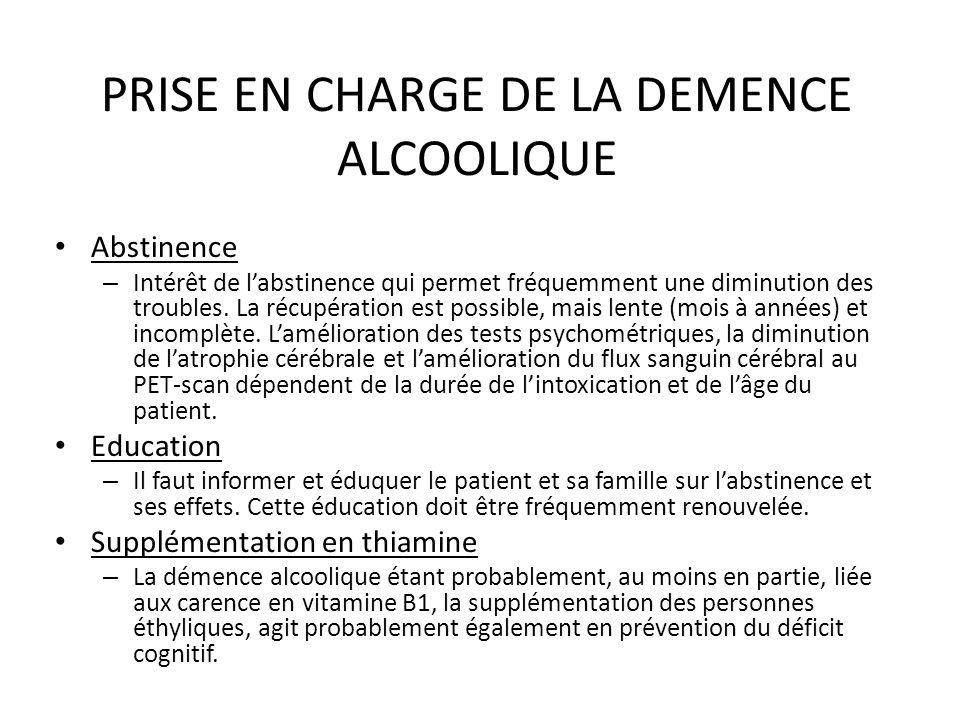 PRISE EN CHARGE DE LA DEMENCE ALCOOLIQUE