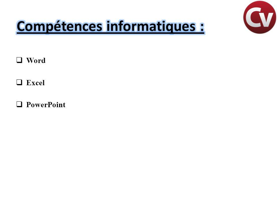 Compétences informatiques :