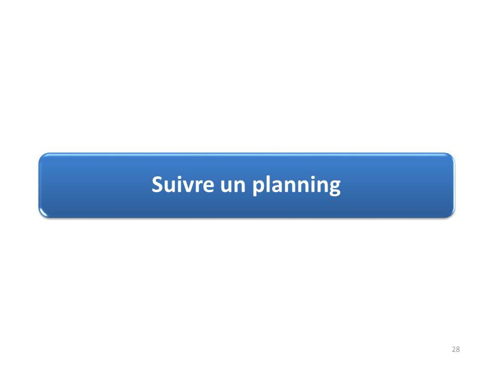 Suivre un planning